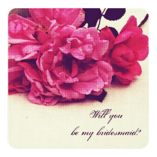 vintage tea roses  - will you be my bridesmaid 13 cm x 13 cm square invitation card