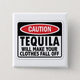 Vintage Tequila caution sign 15 Cm Square Badge