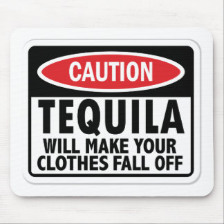 Vintage Tequila caution sign Mouse Pad