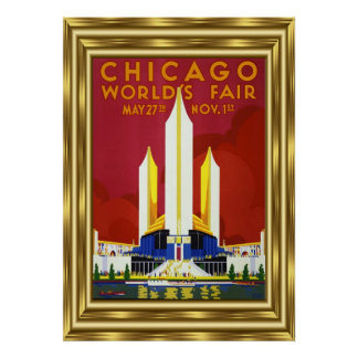 Vintage Travel Chicago Worlds Fair Gold Poster
