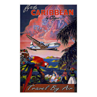 Vintage Travel Fly To Caribbean By Air Poster