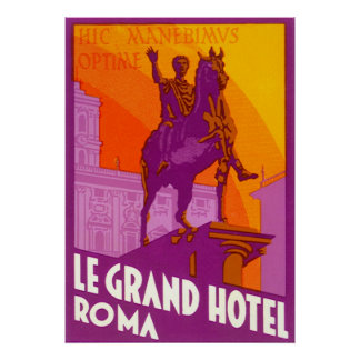 Vintage Travel, Statue Le Grand Hotel Roma Italy Poster
