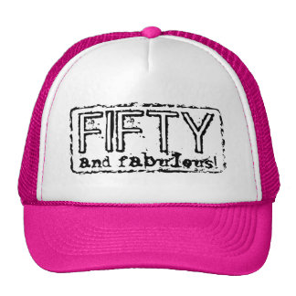 Vintage trucker hat | 50 and fabulous!