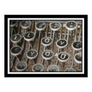 "Vintage Typewriter Keys ""I Love You"" Perfect Poster"