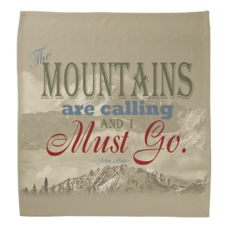 Vintage Typography The mountains are calling; Muir Bandana