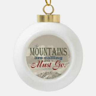 Vintage Typography The mountains are calling; Muir Ceramic Ball Christmas Ornament