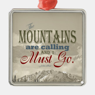 Vintage Typography The mountains are calling; Muir Christmas Ornament