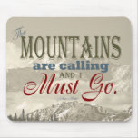 Vintage Typography The mountains are calling; Muir Mousemat