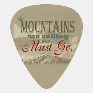 Vintage Typography The mountains are calling; Muir Plectrum