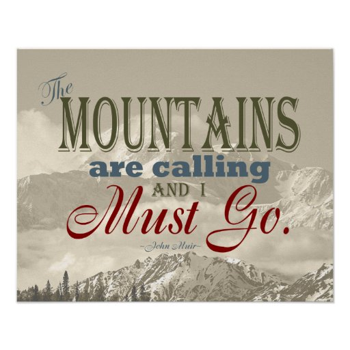 Vintage Typography The mountains are calling; Muir Print