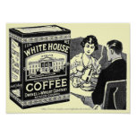 Vintage White House Coffee ad-poster Poster