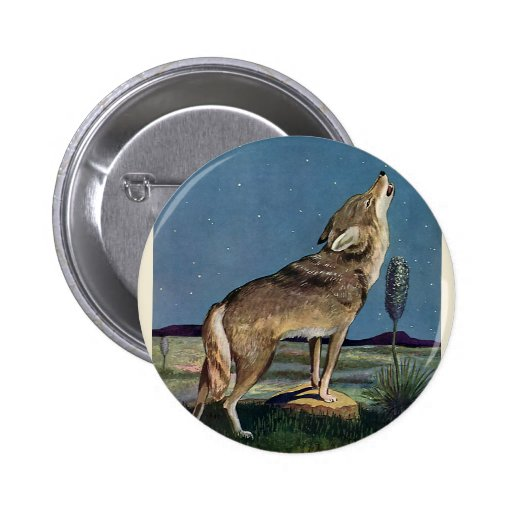 Vintage Wild Animal, Wolf Howling at the Moon Pinback Button