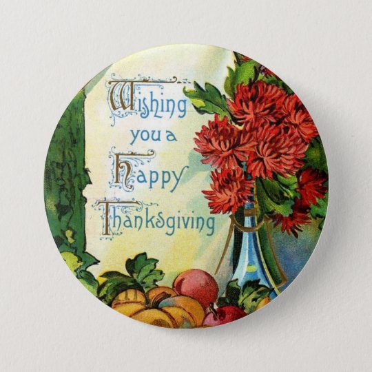 Vintage Wish a Happy Thanksgiving Button Badge