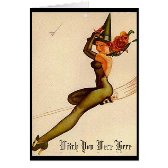Vintage Witch, Witch You Were Here Card