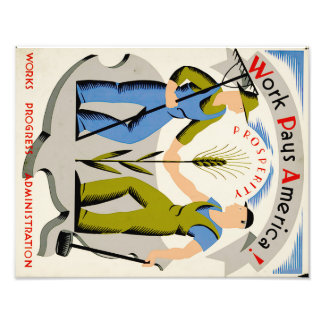 Vintage Work Pays America WPA Poster Photo Art