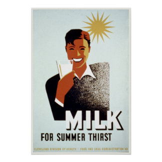 Vintage WPA Milk for Summer Thirst FDA Poster