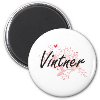 Vintner Artistic Job Design with Butterflies 6 Cm Round Magnet