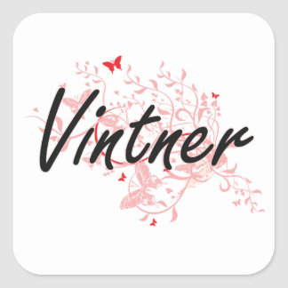 Vintner Artistic Job Design with Butterflies Square Sticker