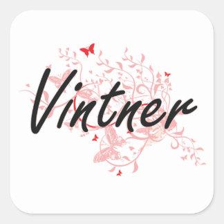 Vintner Artistic Job Design with Butterflies Square Sticker