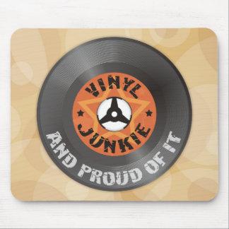Vinyl Junkie - And Proud of It Mouse Mat