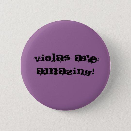 Violas Are Amazing! 6 Cm Round Badge