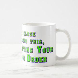 Violating Your Restraining Order Coffee Mug