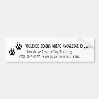Violence begins where knowledge ends bumper sticker