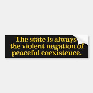 Violent Negation of Coexistence Bumper Sticker