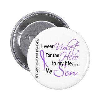 Violet For Hero 1 Hodgkins Lymphoma Son 6 Cm Round Badge