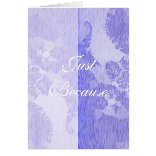 Violet Sentiments Just Because Card
