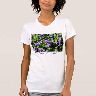 Violets make me happy Tshirt