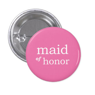 VIP Button | Maid of Honor Pink