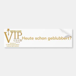 VIP Shisha fan article Bumper Sticker