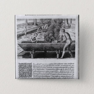 Virginia Indians making dugout boats 15 Cm Square Badge