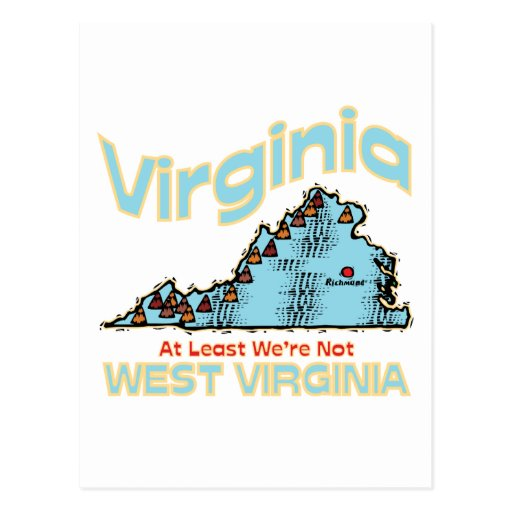 Virginia VA Motto ~ Least We're Not West Virginia Post Cards
