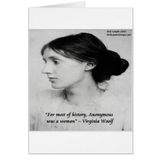 Virginia Woolf Anonymous Was A Woman Quote Card