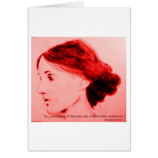 Virginia Woolf  extremes of feeling Card