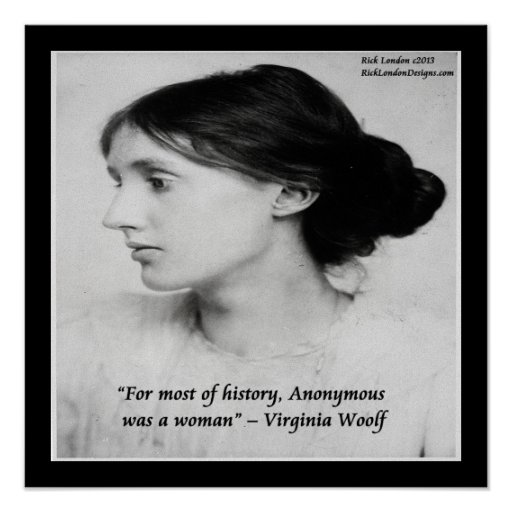 Virginia Woolf Woman Was Anonymous Quote Poster Posters