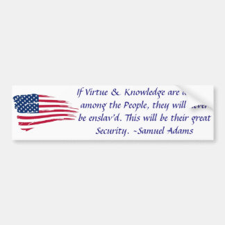 Virtue and Knowledge Election Bumper Sticker