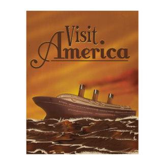 Visit America vintage cruise liner poster Wood Prints