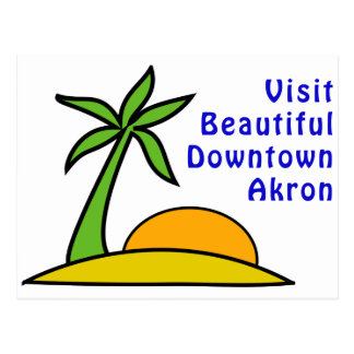 Visit Beautiful Downtown Akron Postcard