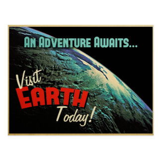 Visit Earth Today! Post Card