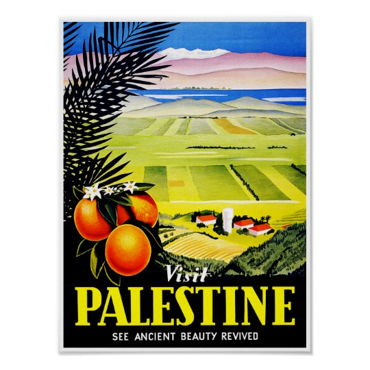 Visit Palestine ~ See Ancient Beauty Revived Poster