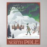 Visit Santa's workshop at the North Pole Poster