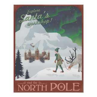 Visit Santa's workshop at the North Pole Poster