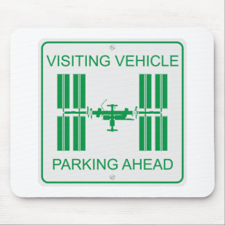 Visiting Vehicle Mouse Pad