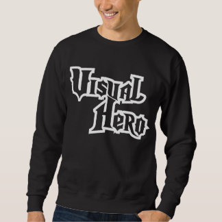 Visual_hero drk sweatshirt