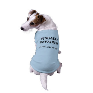 Visually Impaired Dog Shirt