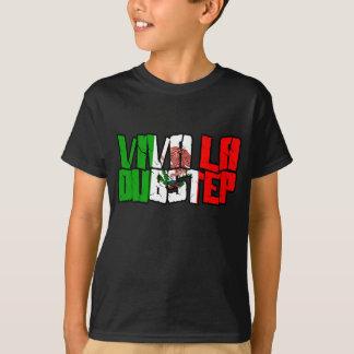 Viva La Dubstep Camisetas T-Shirt