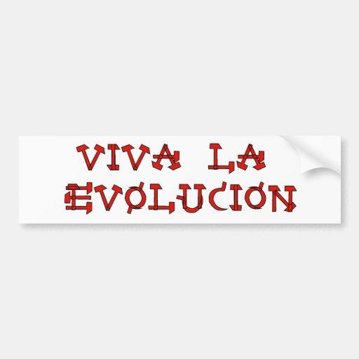 Viva La Evolucion Bumper Stickers